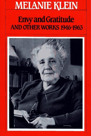 9780029184400: Envy And Gratitude And Other Works, 1946-1963 (The Writings of Melanie Klein)