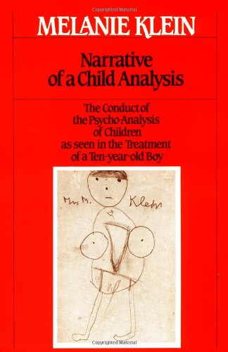 9780029184509: Narrative of a Child Analysis (The Writings of Melanie Klein)
