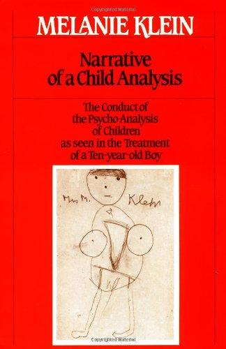 9780029184509: Narrative of a Child Analysis (The Writings of Melanie Klein)