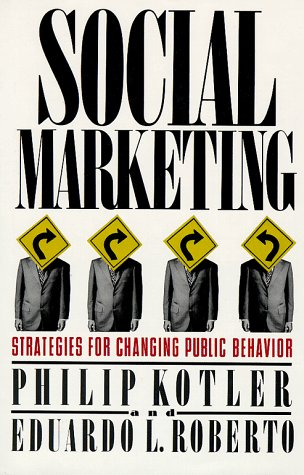 9780029184615: Social Marketing: Strategies for Changing Public Behavior