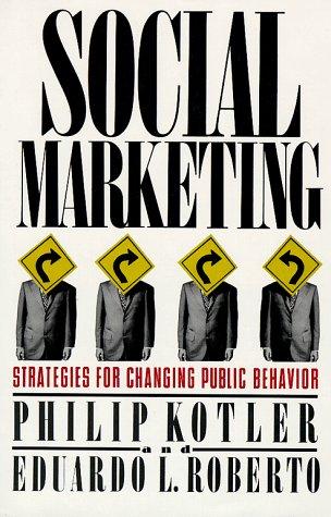 9780029184615: Social Marketing: Strategies for Changing Public Behavior