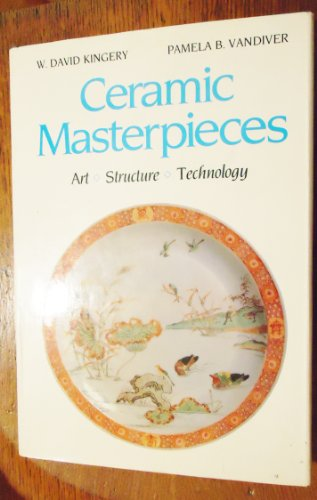 9780029184806: Ceramic Masterpieces: Art, Structure, and Technology