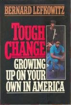 9780029184905: Tough Change Growing Up on Your Own in America