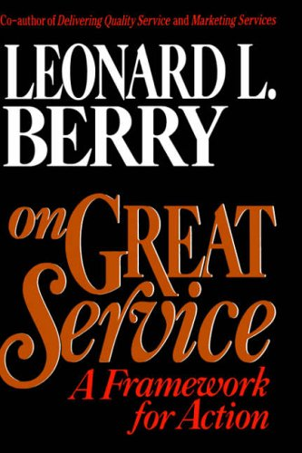 9780029185551: On Great Service: A Framework for Action