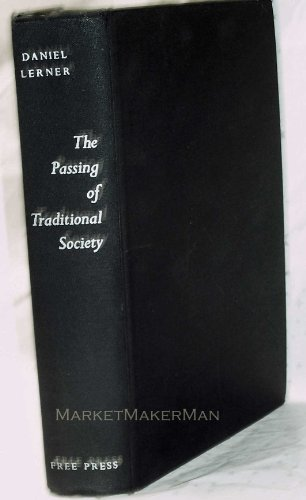 9780029185803: The Passing of Traditional Society: Modernizing the Middle East