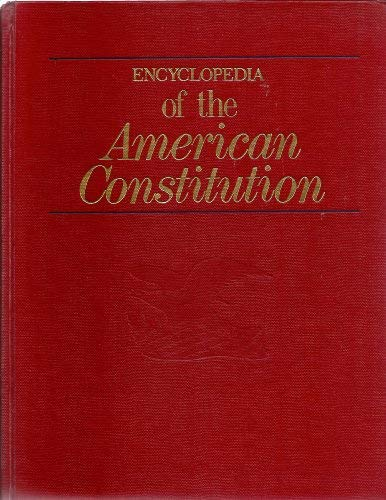 9780029186947: Encyclopedia of the American Constitution