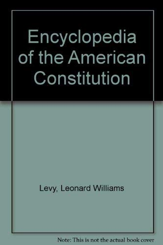 9780029186954: Encyclopedia of the American Constitution