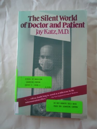 9780029187609: The Silent World of Doctor and Patient