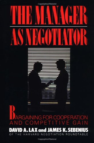 9780029187708: The Manager as Negotiator: Bargaining for Co-operation and Competitive Gain