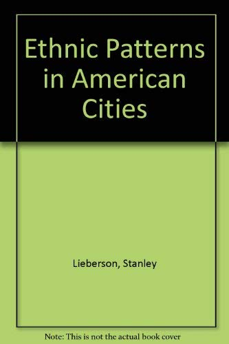 9780029189801: Ethnic Patterns in American Cities