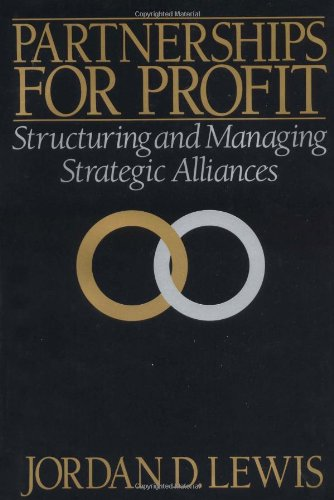 9780029190500: Partnerships for Profit: Structuring and Managing Strategic Alliances