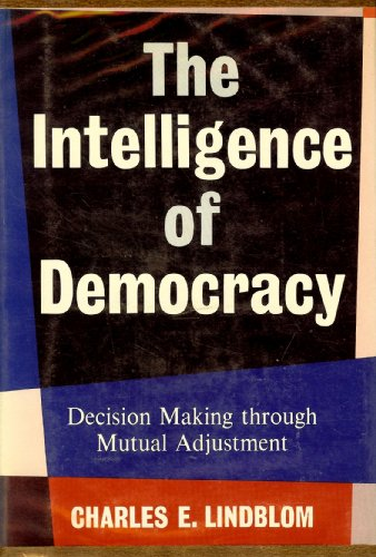 9780029191200: Intelligence of Democracy