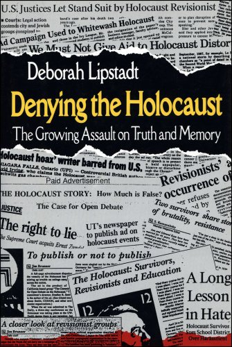 9780029192351: Denying the Holocaust: The Growing Assault on Truth and Memory