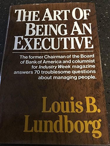 9780029193006: Art of Being an Executive
