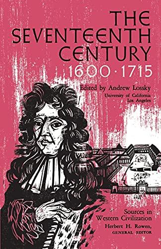 9780029194003: The Seventeenth Century 1600-1715 (Sources in Western Civilization)