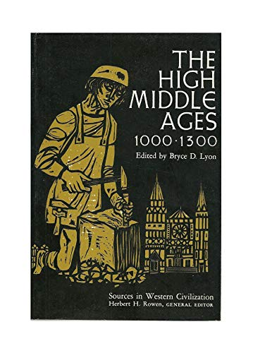 9780029194805: The High Middle Ages: 1000-1300