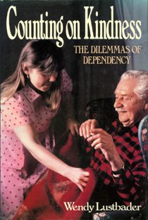 9780029195154: Counting on Kindness: The Dilemmas of Dependency