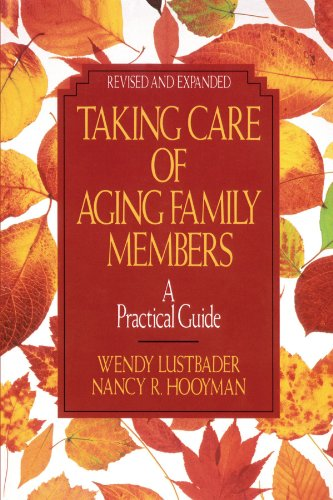 9780029195185: Taking Care of Aging Family Members: A Practical Guide