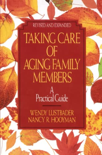 9780029195185: Taking Care of Aging Family Members:: A Practical Guide