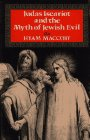 9780029195550: Judas Iscariot and the Myth of Jewish Evil
