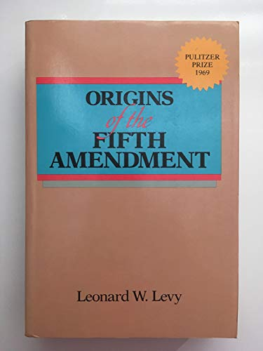 9780029195802: Origins of the Fifth Amendment: The Right Against Self-Incrimination
