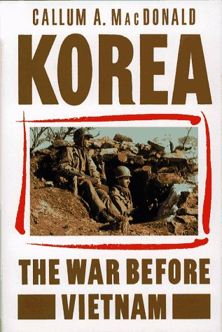 9780029196212: Korea: The War before Vietnam