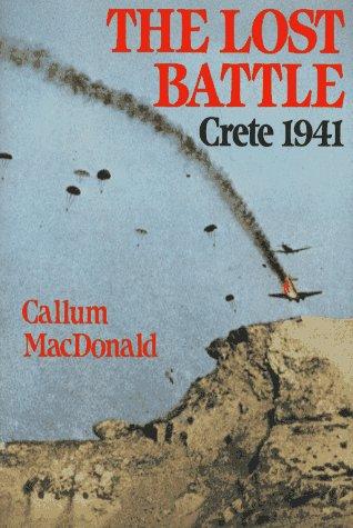 9780029196250: The Lost Battle Crete 1941