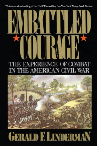 9780029197615: Embattled Courage: The Experience of Combat in the American Civil War