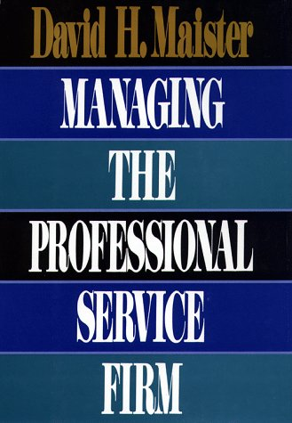 9780029197820: Managing the Professional Service Firm