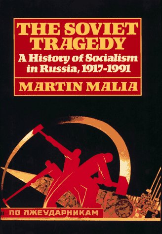 9780029197950: The Soviet Tragedy: A History of Socialism in Russia, 1917-1991