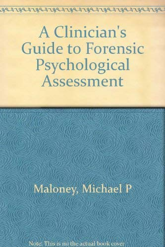 9780029198506: A Clinician's Guide to Forensic Psychological Assessment