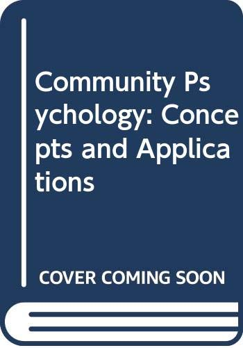 9780029200001: Community Psychology: Concepts and Applications