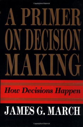 9780029200353: Primer on Decision Making: How Decisions Happen