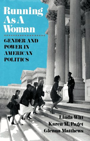 9780029203156: Running as a Woman: Gender and Power in American Politics