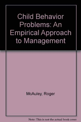 9780029203903: Child Behavior Problems: An Empirical Approach to Management