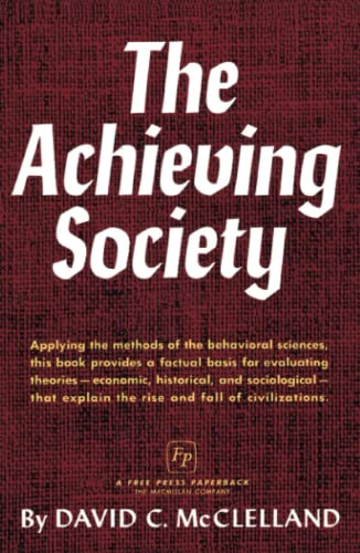 9780029205105: The Achieving Society