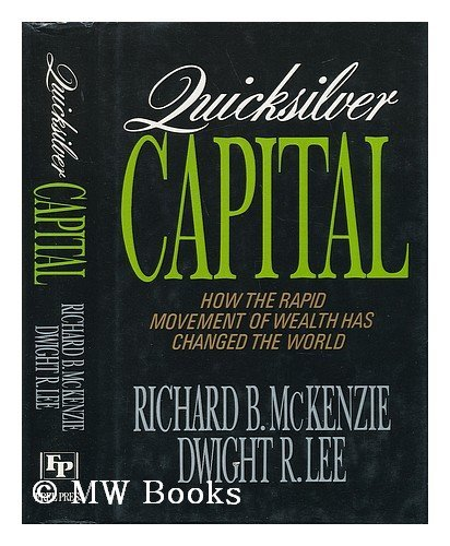 9780029205358: Quicksilver Capital: How the Rapid Movement of Wealth Has Changed the World