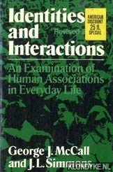 Identities and Interactions: An Examination of Human: George J. McCall