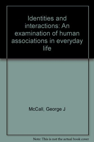 Identities and interactions: An examination of human: McCall, George J