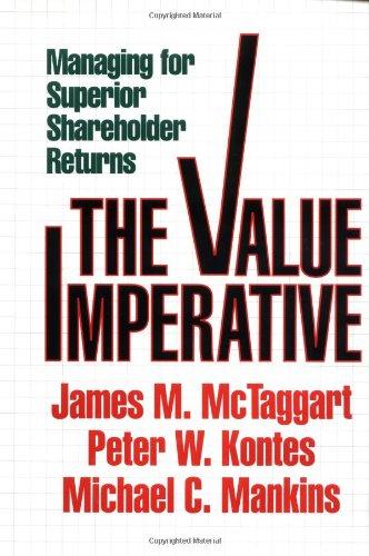 Value Imperative: Managing for Superior Shareholder Returns: Mctaggart, James M.