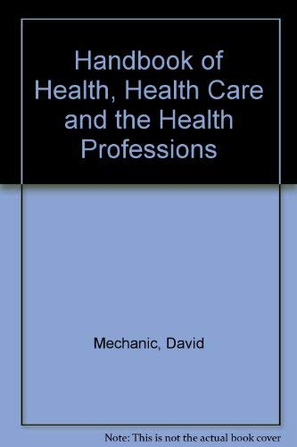 Handbook of Health, Health Care, and the Health Professions
