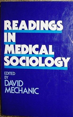 Readings in Medical Sociology: David Mechanic
