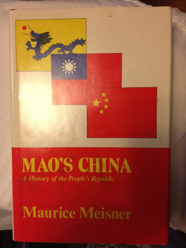 Mao's China : A History of the: Maurice Meisner