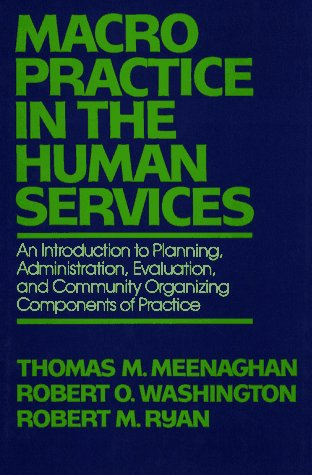 9780029208502: Macro-Level Practice in the Human Services