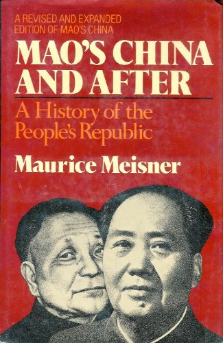 9780029208700: Mao's China and After: A History of the People's Republic