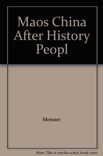 9780029208816: Maos China After History Peopl