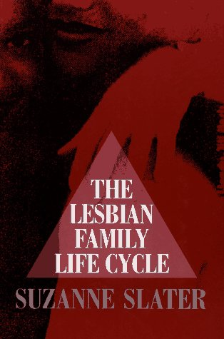9780029208953: The Lesbian Family Life Cycle