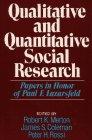 Qualitative and Quantitative Social Research: Papers in: Robert K. Merton