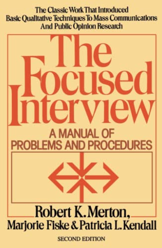 9780029209868: Focused Interview: A Manual of Problems and Procedures