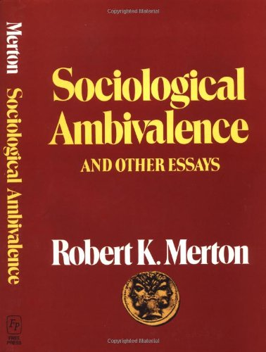 9780029211205: Sociological Ambivalence & Other Essays